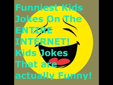 Silly Jokes For Kids - Silly Kids Jokes - Funniest Kids Jokes On The Internet! - Silly Memes