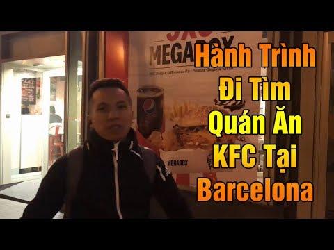 Thử Thách Bóng Đá | Hành Trình Đỗ Kim Phúc Đi Ăn KFC tại Barcelona - Thời lượng: 10:09.