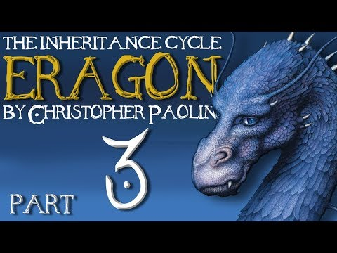 The Inheritance Cycle: Eragon   Part 3   Chapters 4-5 (Book Discussion)