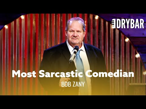 The Most Sarcastic Comedian Of All Time. Bob Zany - Full Special