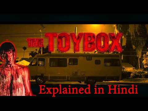 The Toy Box (2018) Ending Explained in Hindi