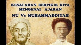Video Kesalahan Berpikir Kita Mengenai Ajaran NU Vs Muhammadiyah Oleh Ustadz Adi Hidayat MP3, 3GP, MP4, WEBM, AVI, FLV Oktober 2018
