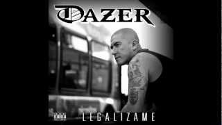 Dazer Of Estado De Emergencia   Legalizame Prod by Javie Lopez