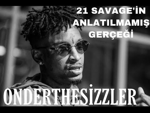 21 Savage'in anlatılmamış gerçeği [HD]