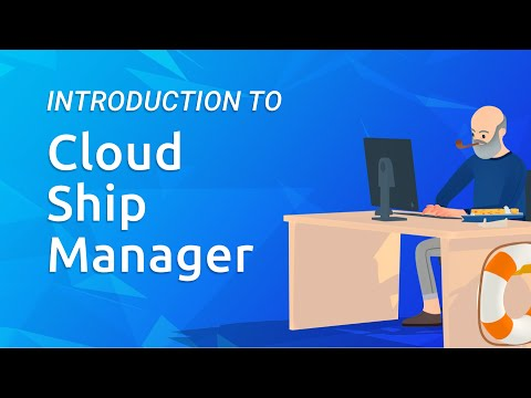 Introduction to Cloud Ship Manager