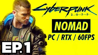• CYBERPUNK 2077 IS HERE! RTX, NOMAD LIFE PATH & INTRO! Cyberpunk 2077 Ep.1 (PC Gameplay Let's Play)