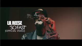 Lil Reese - So Fast (Official Video) Shot By @AZaeProduction @LilReese300