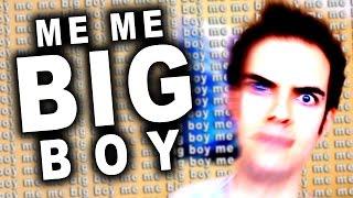Me Me Big Boy (Me Me Big Boy #318)