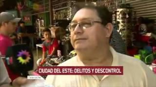 Ciudad del este Paraguay  City new picture : Ciudad del Este: delitos y descontrol