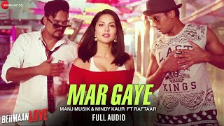 Mar Gaye Full Audio Beiimaan Love Sunny Leone