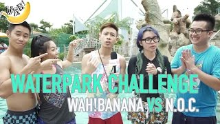 Video Waterpark Challenge: Wah!banana VS NOC MP3, 3GP, MP4, WEBM, AVI, FLV April 2019