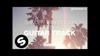 Thumbnail for Sander van Doorn & Firebeatz — Guitar Track