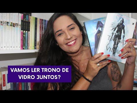 LEITURA CONJUNTA DE TRONO DE VIDRO