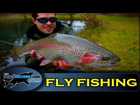 Trout Fly Fishing – Catch and Release – The Totally Awesome Fishing Show