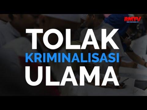 Tolak Kriminalisasi Ulama