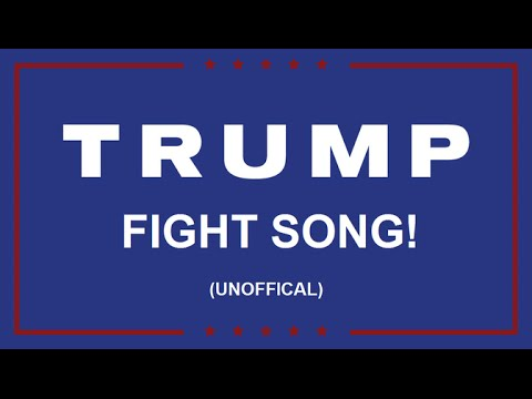 Video: The Trump Fight Song