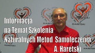 Informacja na Temat Szkolenia Naturalnych Metod Samoleczenia. A. Haretski.