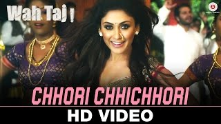 Chhori Chhichhori Video Song Wah Taj Shreyas Talpade Manjari Fadnis