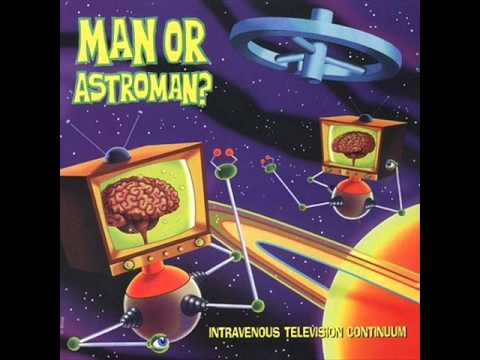 Man... or Astro-Man ? - Out Of Limits