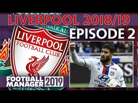 LIVERPOOL | PART 2 | SIGNING FEKIR?! | FOOTBALL MANAGER 2019