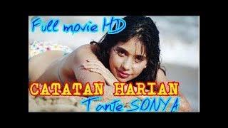 CATATAN TANTE SONYA | Film Semi Ayu Azhari