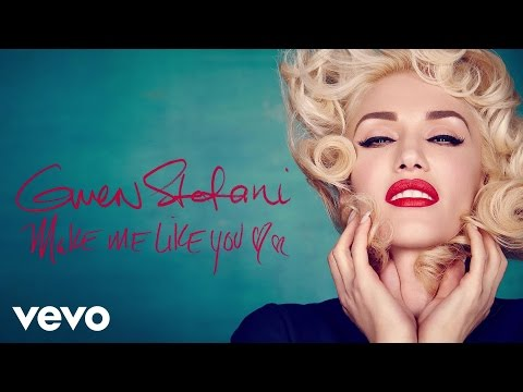 NEW MUSIC: Gwen Stefani Make Me Like You!