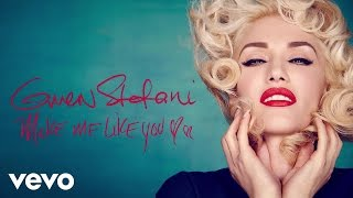 Thumbnail for Gwen Stefani — Make Me Like You