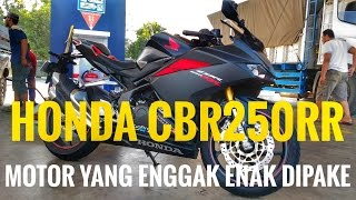 Video #113 - Honda CBR 250 RR | Motor Yang Enggak Enak Di Pake !! MP3, 3GP, MP4, WEBM, AVI, FLV Mei 2017