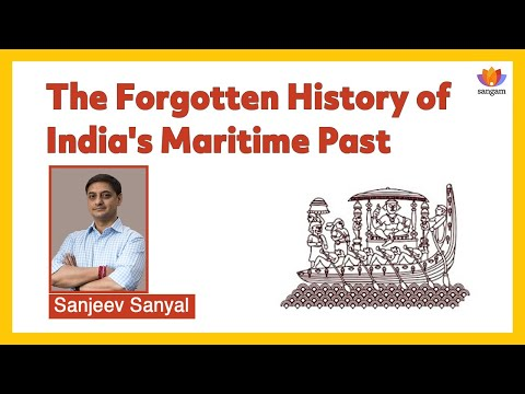 The Forgotten History of India's Maritime Past | Sanjeev Sanyal | #SangamTalks