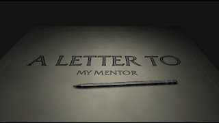 A Letter to My Mentor