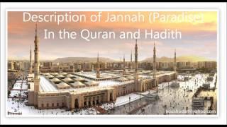 Description Of Jannah (paradise) In The Quran&hadith