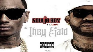 Soulja Boy Ft. Cap 1 • They Said (i Wouldn't Make It)