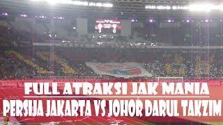 Video ATRAKSI HEBAT JAK MANIA  PERSIJA JAKARTA VS JOHOR DI PIALA AFC 10.04.2018 MP3, 3GP, MP4, WEBM, AVI, FLV Agustus 2018