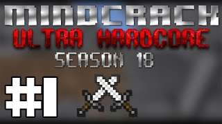 Mindcrack UHC Season 18 - Episode 1