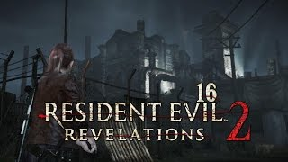Resident Evil Revelations 2 - Claires Liebschaft - Part 16 (German Let's Play 60fps Deutsch)