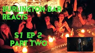 After the gross-out crescendo of Part One the House Burlington Fam was absolutely emotionally slayed with Episode 2's ...