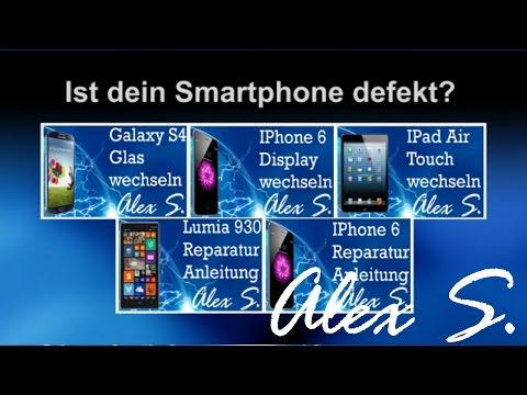 AlexS – Smartphone Reparatur Videos für jeden – Einfach erklärt.