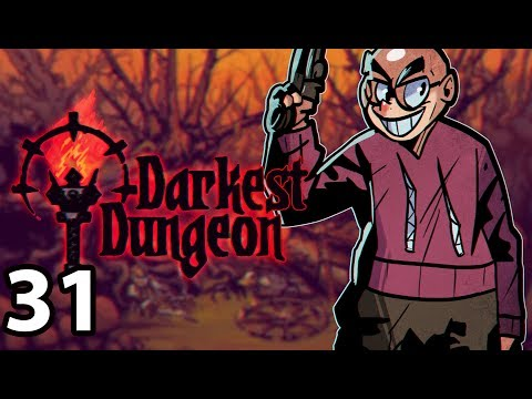 Darkest Dungeon: The Color of Madness - Northernlion Plays - Episode 31 [Necromancer] (видео)