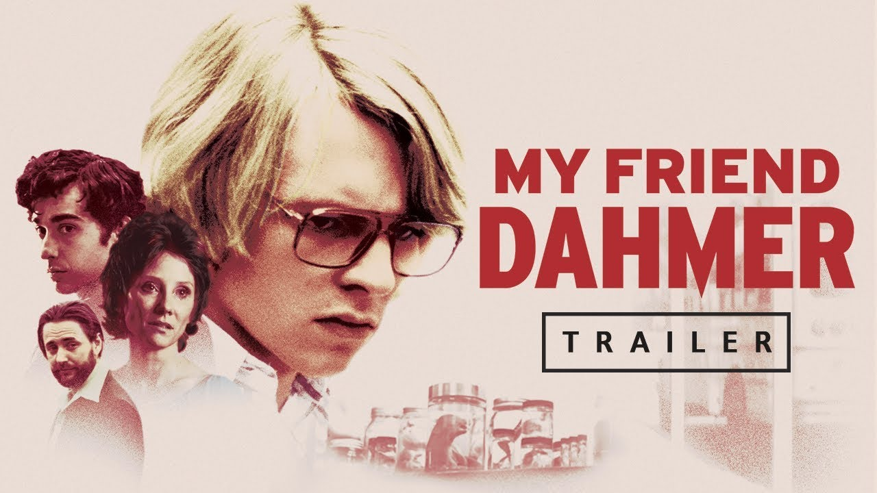 My Friend Dahmer - Official Trailer (US) - FilmRise