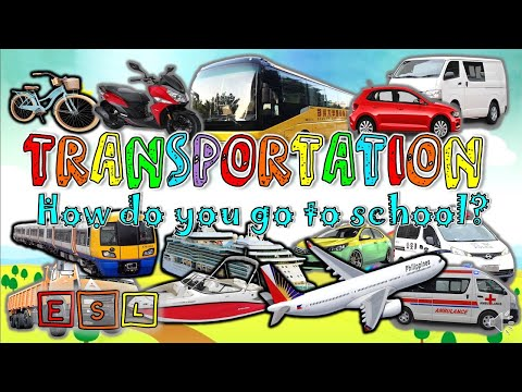 MODES OF TRANSPORTATION VOCABULARY | VEHICLES TALKING FLASHCARDS | HOW DO YOU GO TO SCHOOL? | ESL