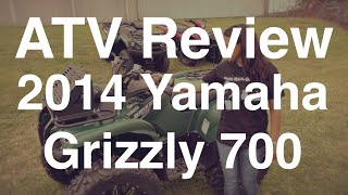 7. Review of the 2014 Yamaha Grizzly 700 ATV