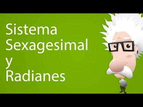 Sistema Sexagesimal y Radianes