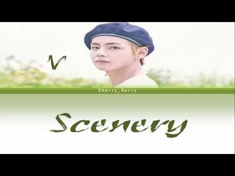 BTS V (뷔) - Scenery (풍경) [Color Coded Lyrics/Han/Rom/Eng/가사][مترجم]