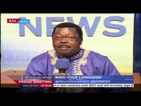 Mind Your Language with the Word master Wyllice Ochieng (29th April 2016)