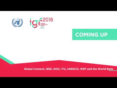 Global Connect, IEEE, ISOC, ITU, UNESCO, WEF, and the World Bank - Advancing Solutions for Connectivity: Improving Global Coordination and Collaboration