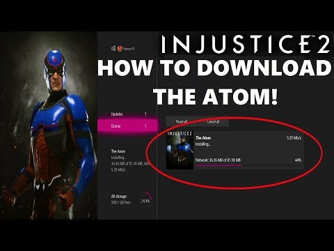 Injustice 2 - How To Download The Atom!
