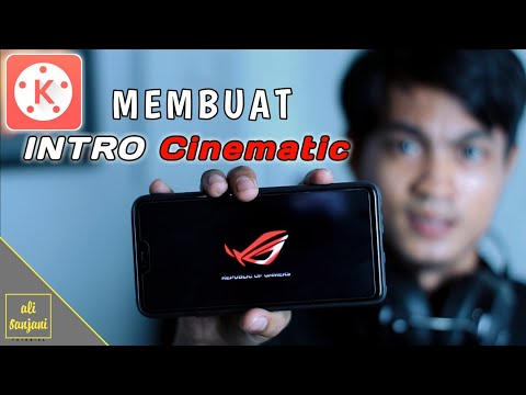 Cara Membuat INTRO CINEMATIC sederhana / KINEMASTER