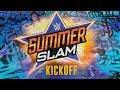 WWE SummerSlam Kickoff Aug 20 2017 waptubes