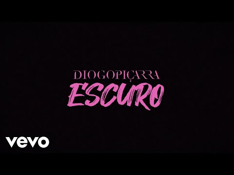 Diogo Piçarra - Escuro (Lyric Video)