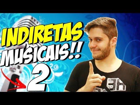 INDIRETAS MUSICAIS 2  - CRUSH E O DESTINO